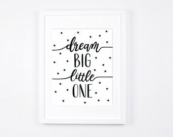 Dream Big Little One Printable Art, Black and White Nursery Decor, Stars, Scandinavian Nursery, Monochrome Baby Room, Gender Neutral Art