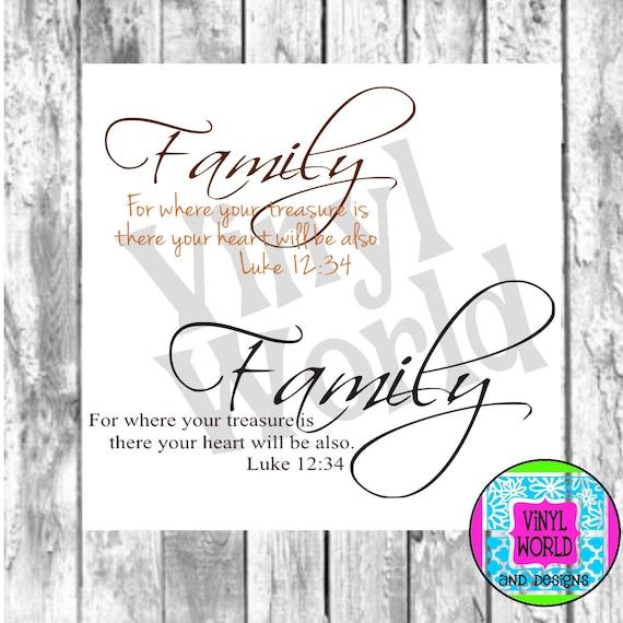 Family Design Luke 12 34 Bible Verse Cut File For Cricut