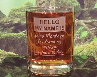 Inigo Montoya Whiskey Glass, Whimsical Glass, Double Old Fashioned, Personalized Whiskey Glass, Custom Whiskey Tumbler