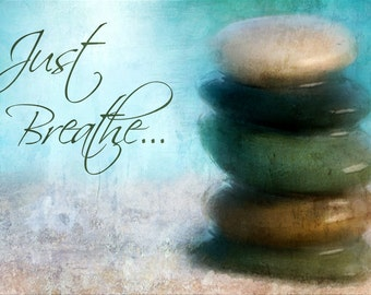 Zen Digital Art,Shabby Chic, Just Breathe Mixed Media Print,Beach Print, Zen Art,Meditation Art,Wall Decor, Flower Wall Art,
