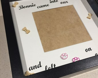 Pet Memory Frame, Dogs Leave Pawprints on our hearts, personalised memory frame.