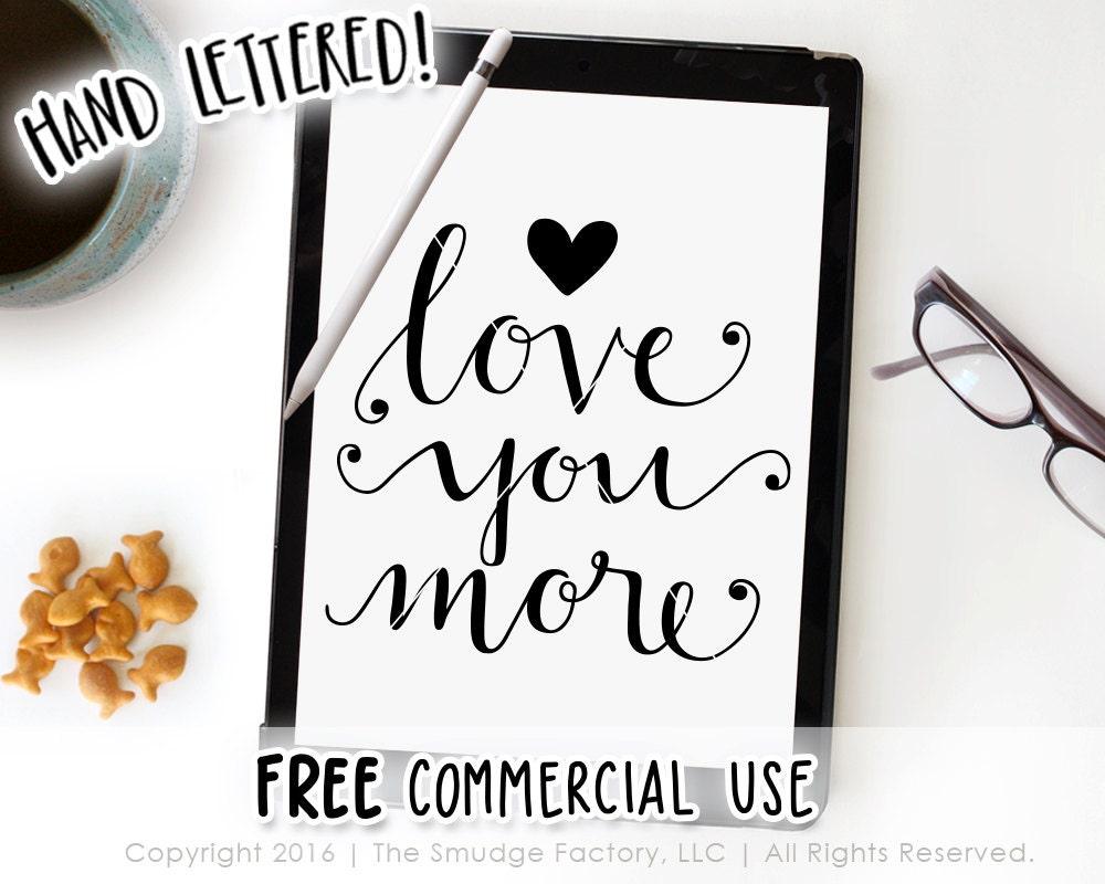 Download Love You More SVG Valentine SVG Cut File Hand Lettered SVG