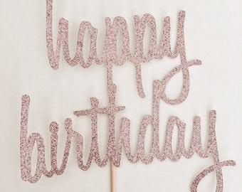 Pink Happy Birthday Topper - Script Cake Topper - Bday Cake Topper - Glitter Cake Topper - HBD Cake Topper - Cursive Cake Topper