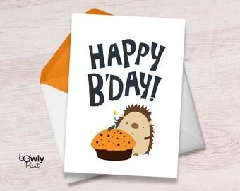Printable Porcupine Happy Birthday Card. PDF Happy Birthday print. Porcupine birthday card. Hedgehog birthday card.