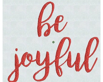 Be joyful, Christmas Embroidery, Fancy Script,  Machine Embroidery Font  Designs Holiday  2 sizes PES Format Instant Download