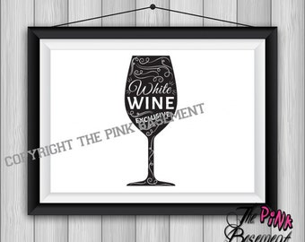 "UNFRAMED 15"" x 11"" white Wine Club Winery Glass Bottle funny friend Black White Picture Wall Art Artwork inspiration Hanging Sign Gift quote"