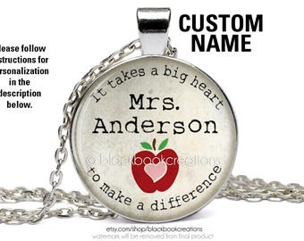 """Personalized / Custom Teacher Appreciation Necklace  """"It Takes A Big Heart To Make A Difference"""" Pendant - Educator Jewelry - Teacher Gift"""