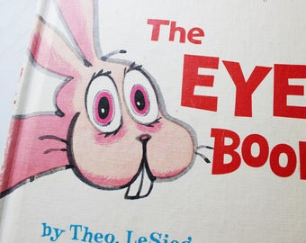 The Eye Book, Theo LeSieg and Roy McKie, Collectible 2nd Edition, 1969 Book Club