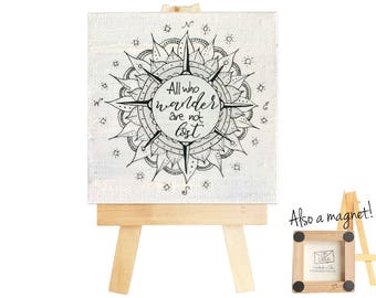 Mandala mini canvas. All who wander are not lost. Mandala. Mandala magnet. Not all who wander are lost. Mandala art. Compass art Mini canvas