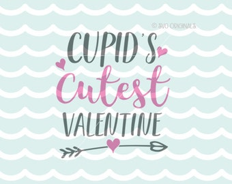 Cupid's Cutest Valentine SVG Cupid Baby SVG Vector File. Cute for so many uses! Cricut Explore and more! Baby Newborn Valentine Baby SVG