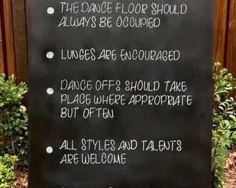 Dance floor rules |  wedding sign | wedding chalkboard