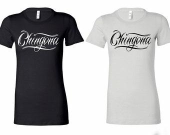 Chingona Crew neck T-Shirt, Funny Mexican T-shirt, Badass Ladies T Shirt, Boss Shirt, women Power T Shirt, Los Angeles Font Graphic Design