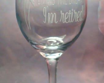 Personalized Retirement Gift - Living the Dream - I'm Retired 13 oz stem wine glass   Funny Retirement Gift   Retirement Wine Glass   Life