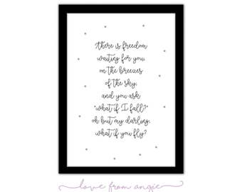 "What If I Fall? Oh But My Darling, What If You Fly? - Typography Framed A4 Print - Erin Hansen - ""There Is Freedom Waiting For You..."""