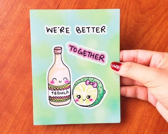Funny love card, love card funny, cute love card for boyfriend, better together card, drinking card, alcohol card, tequila card, shots card