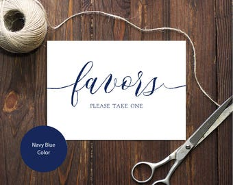 INSTANT DOWNLOAD Wedding Sign Favors Please take one 5x7 Navy Blue Calligraphy Favors Sign Wedding Ceremony Printable Sign 300dpi