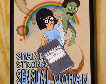 Smart, Strong, Sensual Woman - Tina Belcher Quote - Bobs Burgers Poster Print