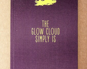 The glow cloud simply is