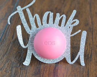 eos Lip Balm Holders / Set of 12 - Bridal Shower Favor - Bachelorette Party Favor - Wedding Favor - Baby Shower Favor - Thank You