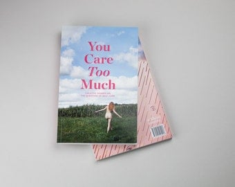 You Care Too Much - PDF Download - Self Care Anthology
