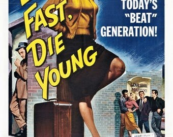 pulp art print Live Fast, Die Young—  vintage film poster repro