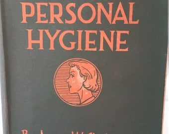 Vintage Woman's Personal Hygiene Modern Methods and Appliances Book by Leona W. Chalmers  Copyright 1941 USA