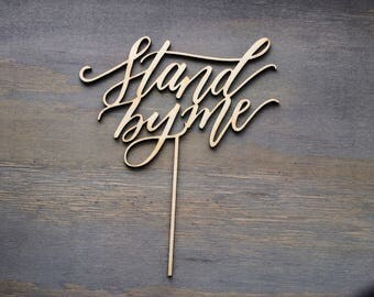 Stand by me cake topper