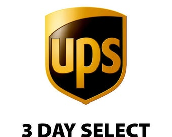 3 Day Select UPS  Shipping.