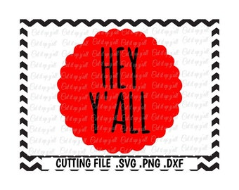 Hey Y'all Svg, Png, Dxf, Cut Files For Silhouette Cameo and Cricut, SVG Download.