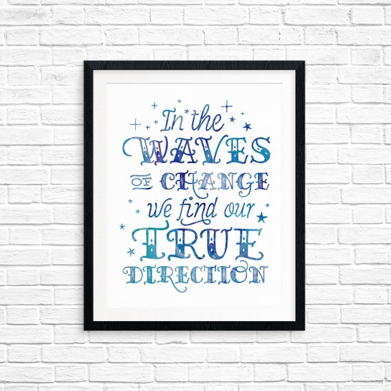 Printable Art, In the Waves of Change We Find Our True Direction, Inspirational Quote, Motivational Print, Typography Art, Quote Printables