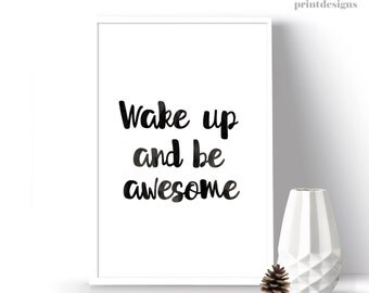 Wake up and Be Awesome Quote, Printable Quote, Printable Art, Inspirational Quote, Motivational Bedroom Decor, Watercolor Quote Print,