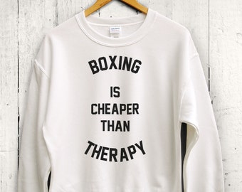 Boxing Is Cheaper Than Therapy Sweater - Womens Boxing Shirt, Boxing Sweater, Cute Boxing Sweatshirt, Boxing Gym Shirt, Womens Boxing
