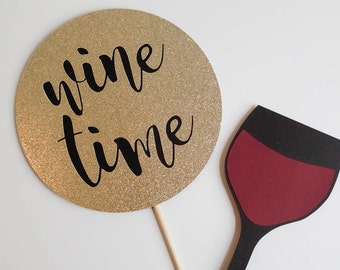 Wine Time / Wine Prop / Wine Party / Bachelorette Party / Wedding Photobooth / Photo Booth Prop / Rose All Day / Cheers