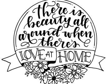 Love At Home Motivational Poster Hand Lettering Inspirational Print Black Digital Download Motivational Art Printable Wall Art