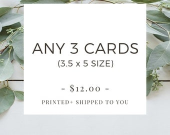 Printing Service - Mix And Match Any 3 Cards (A1 Size) To Be Printed & Shipped To You, Includes Coordinating Envelope