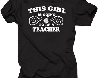 To Be A Teacher T-shirt Gift For Student Future Teacher Tee Shirt Graduation T-shirt Teacher School College