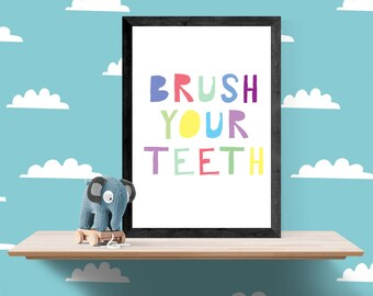 Brush your Teeth Poster, Fun Bathroom poster, Bathroom Wall Art, Children's Bathroom Decor, Gift for Kids.