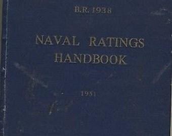 Vintage - Naval Ratings Handbook - Royal Navy - REF BR1938 - 1951