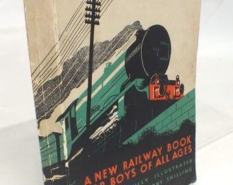 Vintage Cheltenham Flyer -  A New Railway Book For Boys of all Ages - W. G. CHAPMAN - 1934