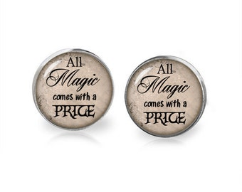 Once upon a Time Stud Earrings All Magic comes with a Price Fandom Jewelry Cosplay Fangirl Fanboy