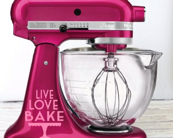 Live Love Bake Kitchen Mixer Glitter Decal