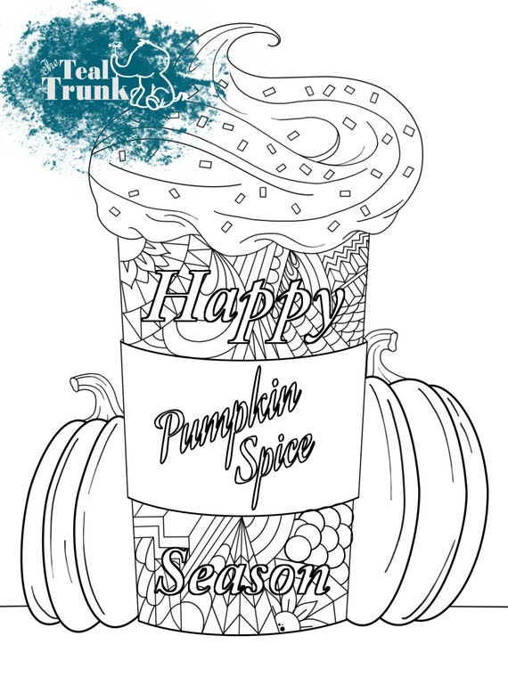 Happy Pumpkin Spice Season Coloring Page Fall Themed Adult