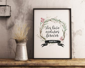 Quote print art, Wall decor, Printable art, His love endures forever