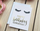 Happy Birthday Card, Birthday Card, Funny Birthday Card, Real Gold Foil Card, Eyelashes Gift for her, happy birthday gorgeous greeting card
