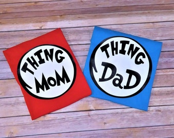 Thing Mom, Thing Dad, Thing Grandma, Thing Grandpa, Disney shirt, thing one, thing 2 , family matching shirts, Dr. Seuss, Cat in the hat