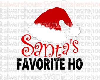 SVG DIGITAL File. Santa Shirt SVG. Funny Santa svg. Naughty List svg. Sexy Santa svg. Santa's Favorite Ho svg. Christmas Shirt svg. cute svg