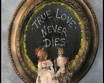 Oaak Skeleton Plaque Picture Sign true love never dies macabre gift