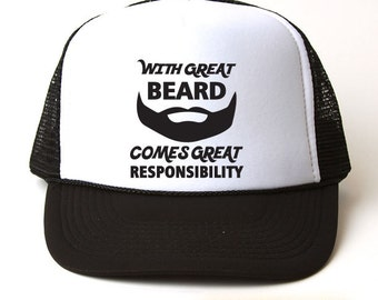 With Great Beard Comes Great Responsibility Trucker Hat