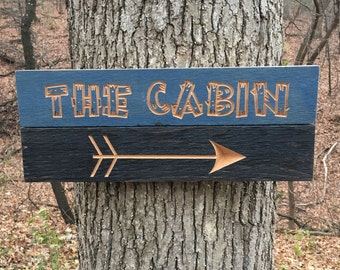 Custom Cabin Sign, Carved Wood Signs, Custom Lakehouse Sign, The Cabin Wood Sign, Custom Wood Sign, Arrow Sign