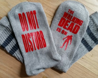 The Walking Dead Socks, TWD Socks, Please Do Not Disturb, The Walking Dead Is On, Customized Socks